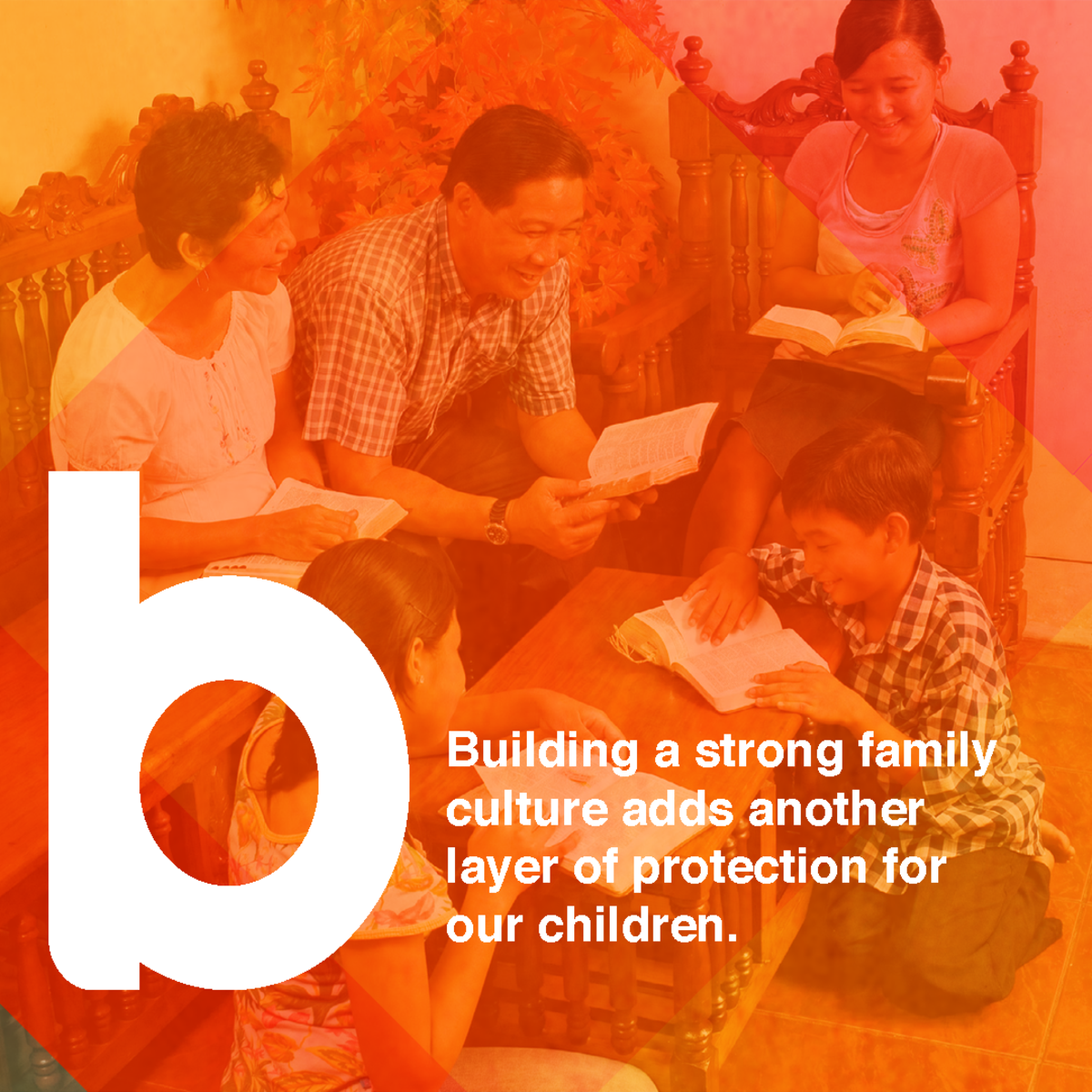Building a strong family culture.