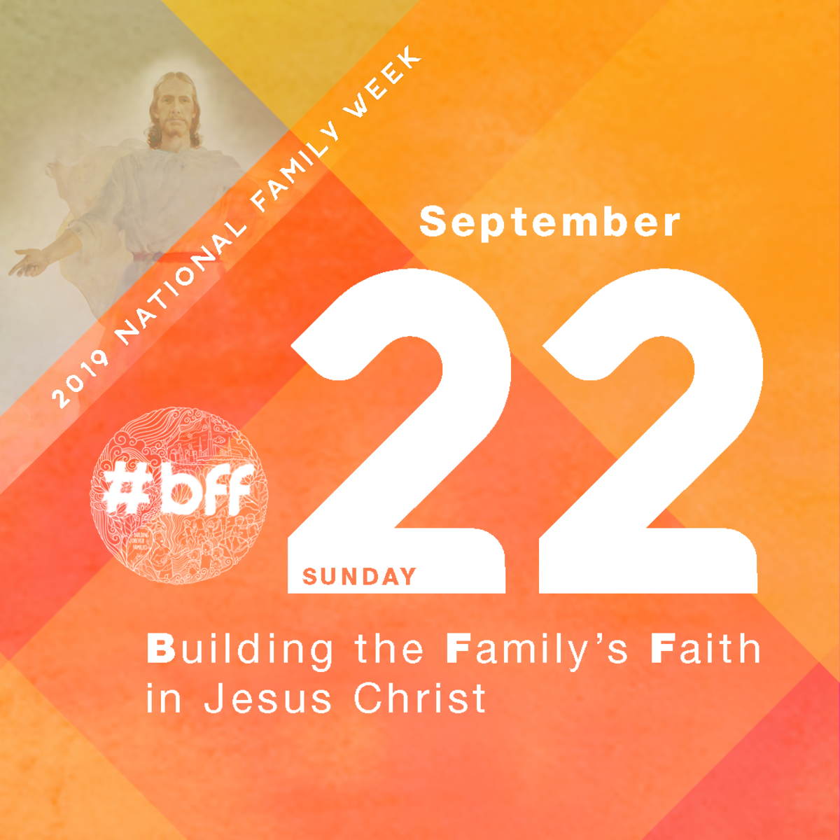 Building the Family's Faith in Jesus Christ