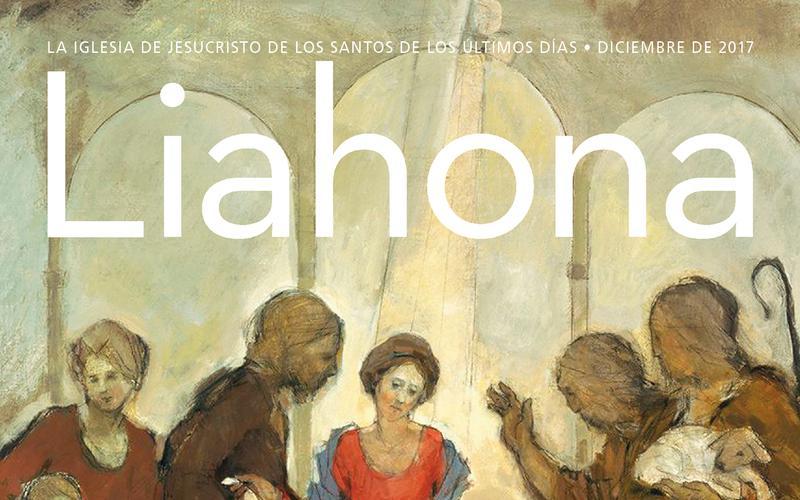 Liahona diciembre 2017