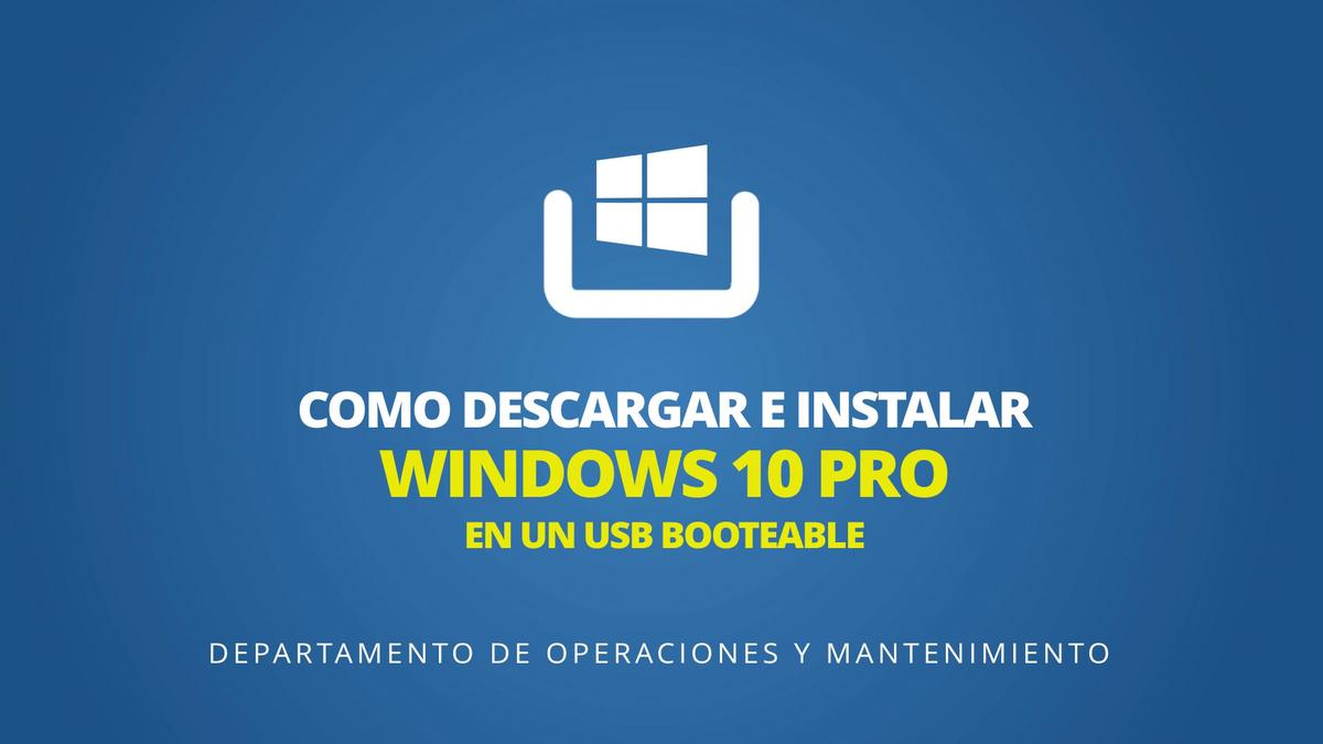 Como descargar e instalar Windows 10 PRO en un USB booteable