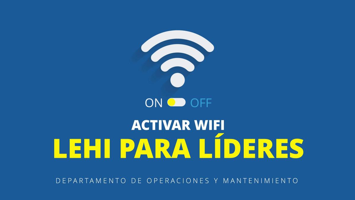 Activar Wifi Lehi para líderes