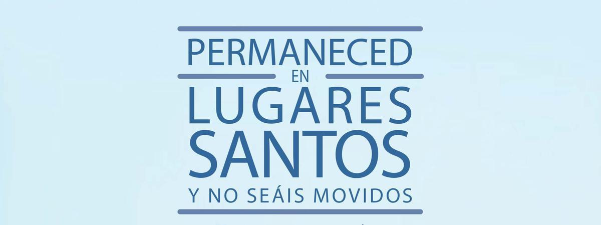 2013 lema de mutual FSY, permaneced en lugares santos