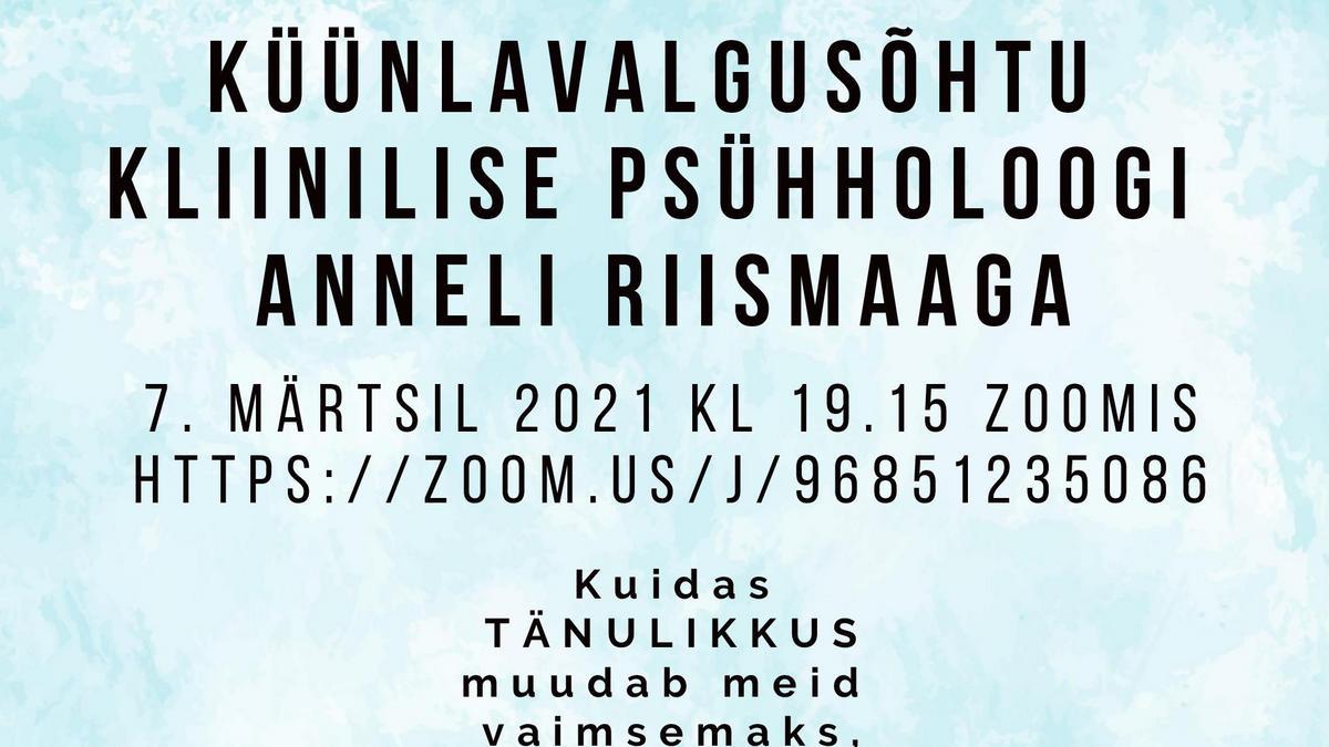 Küünlavalgusõhtu kliinilise psühholoogi Anneli Riismaaga