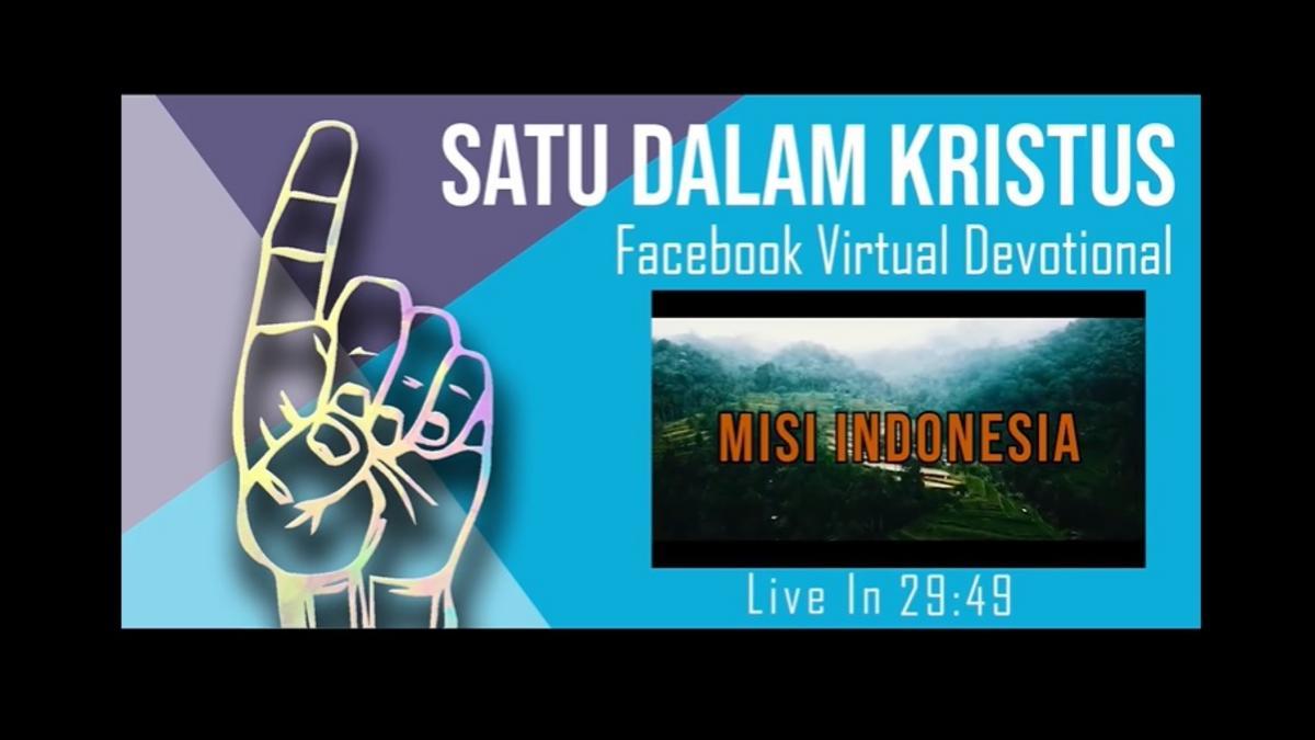 """Kebaktian Virtual Misionaris """"Satu dalam Kristus"""""""