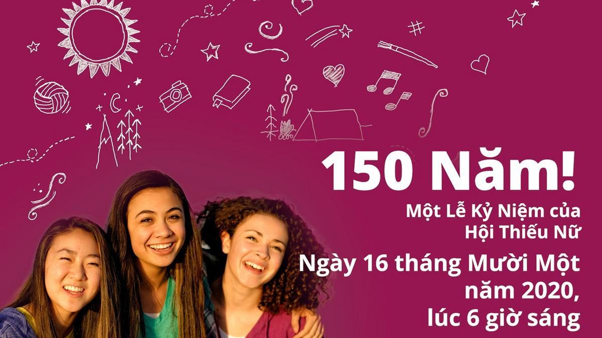 Tổ Chức Hội Thiếu Nữ Kỷ Niệm 150 Năm vào Năm 2020