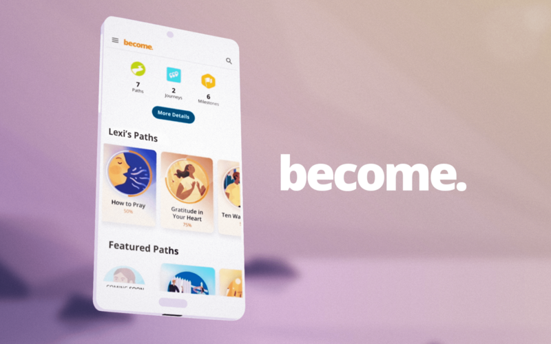 New 'Become' App Helps People Everywhere Grow Closer to God