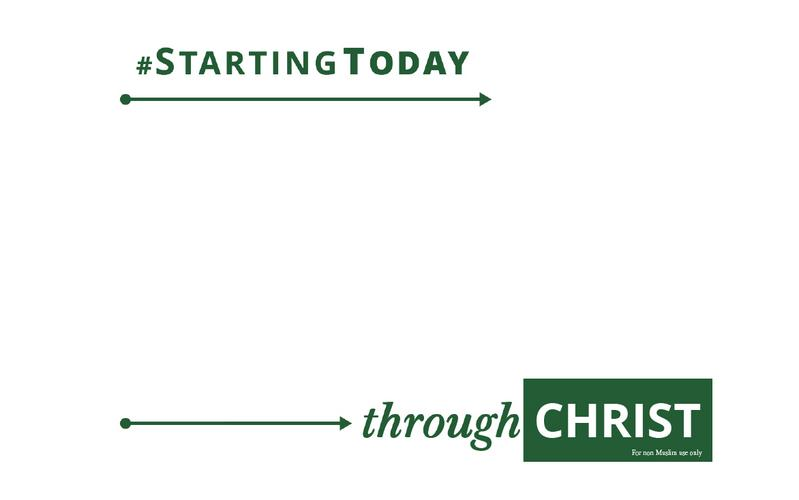 StartingToday throughChrist sign