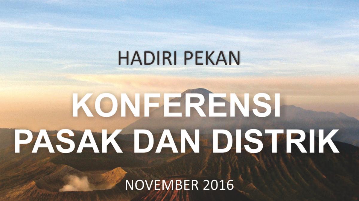 Jadwal Konferensi Pasak dan Distrik November 2016