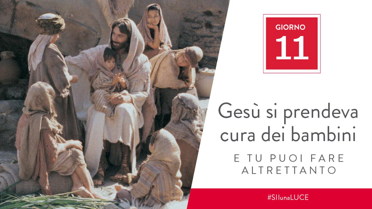 Giorno 11 - Gesù si prendeva cura dei bambini e tu puoi fare altrettanto