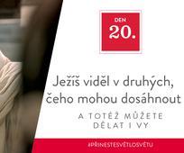 Den 20 - Ježíš viděl v druhých, čeho mohou dosáhnout, a totéž můžete dělat i vy