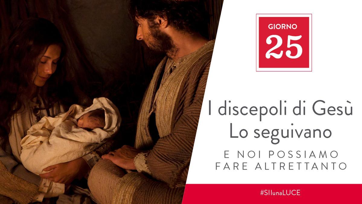 Giorno 25 - I discepoli di Gesù Lo seguivano e noi possiamo fare altrettanto