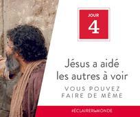 Jour 4 - Jésus a aidé les autres, vous pouvez faire de même