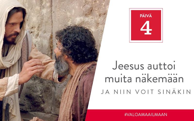 Jeesus auttoi muita näkemään