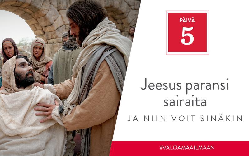 Jeesus paransi sairaita, ja niin voit sinäkin