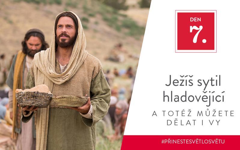 Ježíš sytil hladovějící a totéž můžete dělat i vy