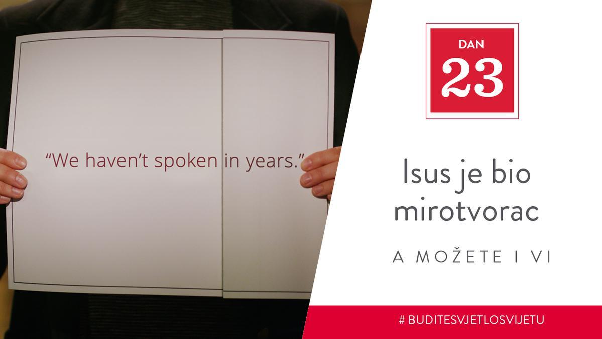 Dan 23 - Isus je bio mirotvorac, a možete i vi