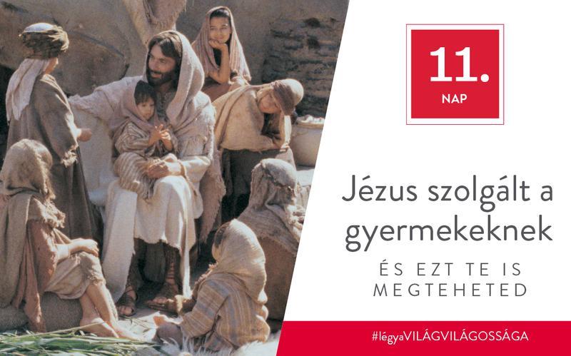 Jézus szolgált a gyermekeknek, és ezt te is megteheted
