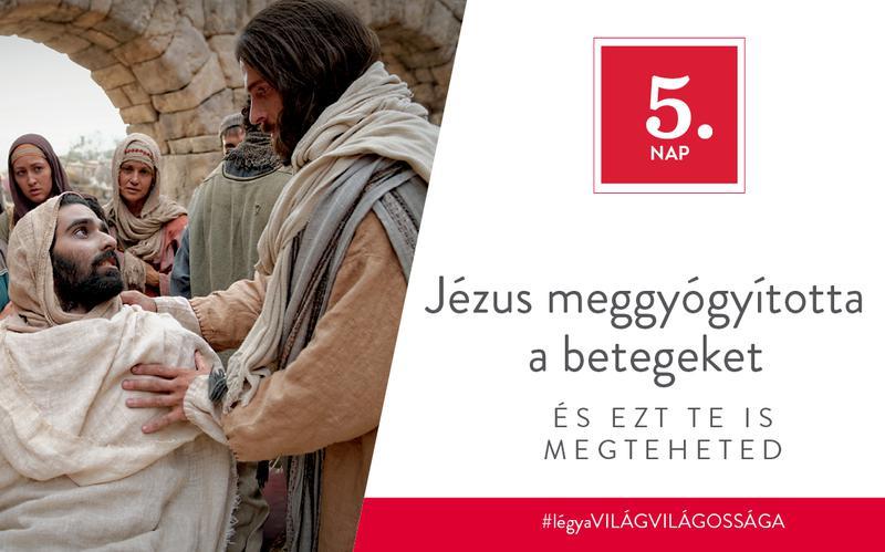 Jézus meggyógyította a betegeket, és ezt te is megteheted