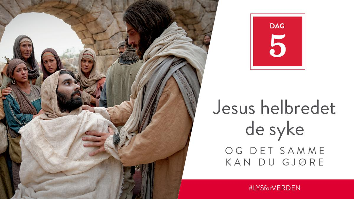 Jesus helbredet de syke, og det samme kan du gjøre
