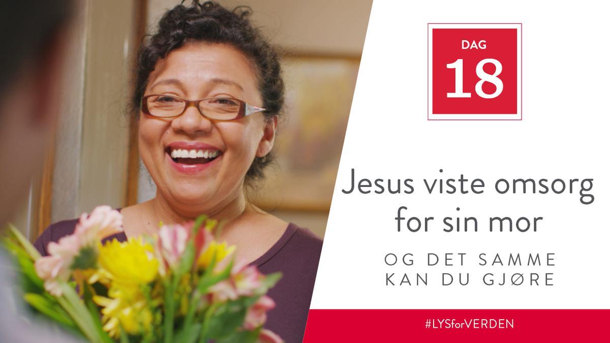 Jesus viste omsorg for sin mor, og det samme kan du gjøre