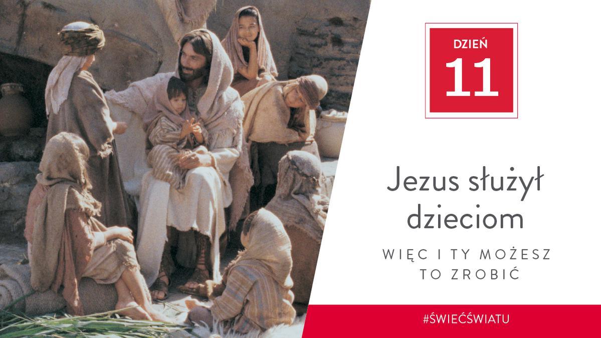 Jezus służył dzieciom, więc i ty możesz to zrobić
