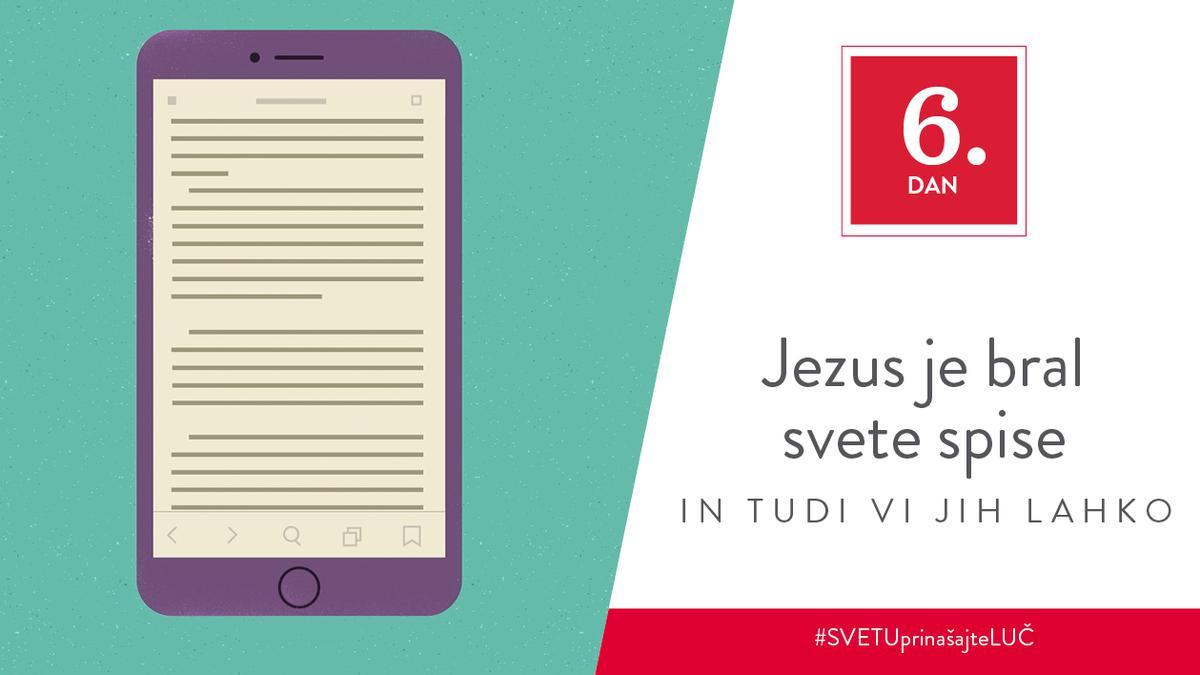 6. Dan - Jezus je bral svete spise in tudi vi jih lahko