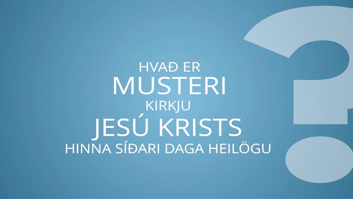 Hvað er musteri Kirkju Jesú Krists hinna Síðari daga heilögu