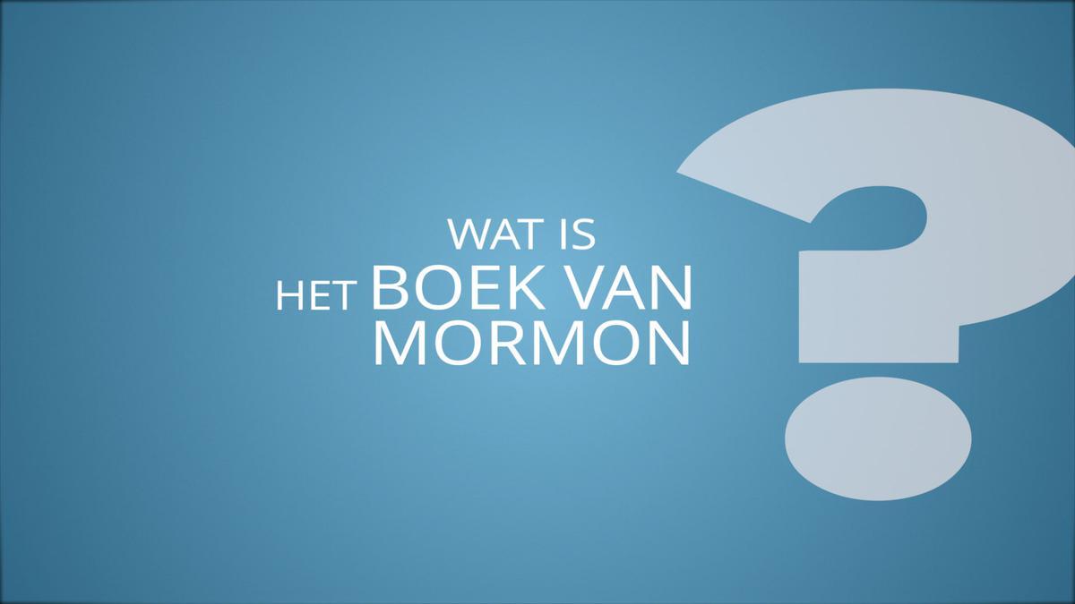 Wat is het Boek van Mormon?