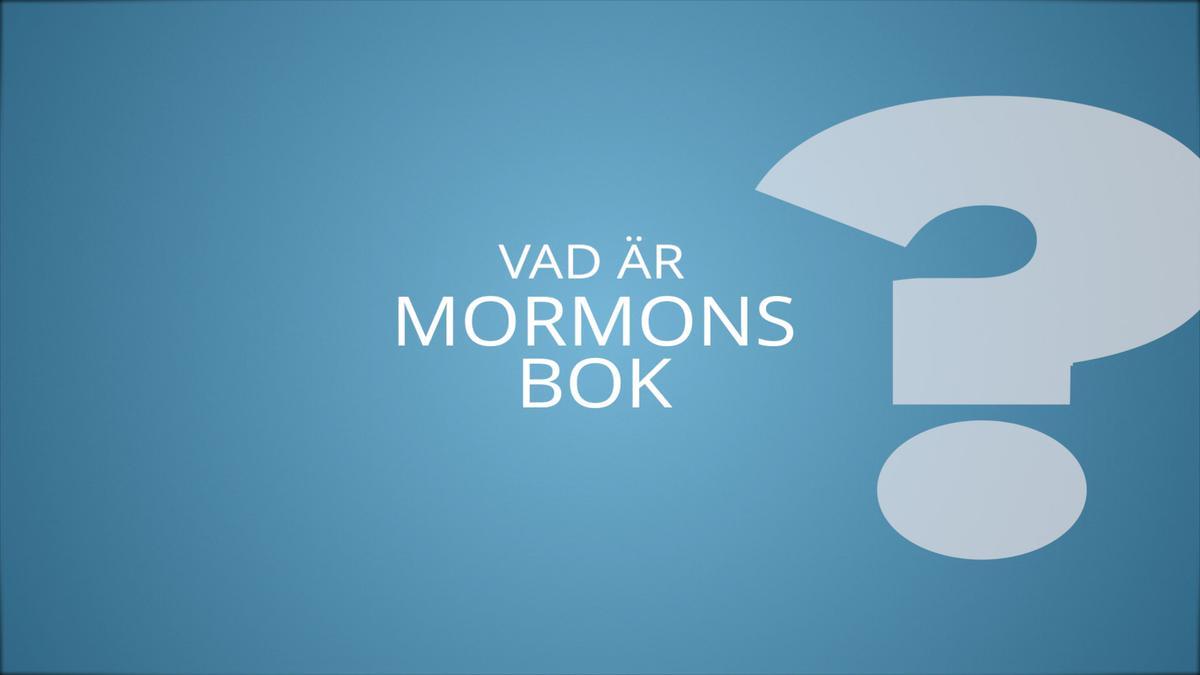 Vad är Mormons Bok?