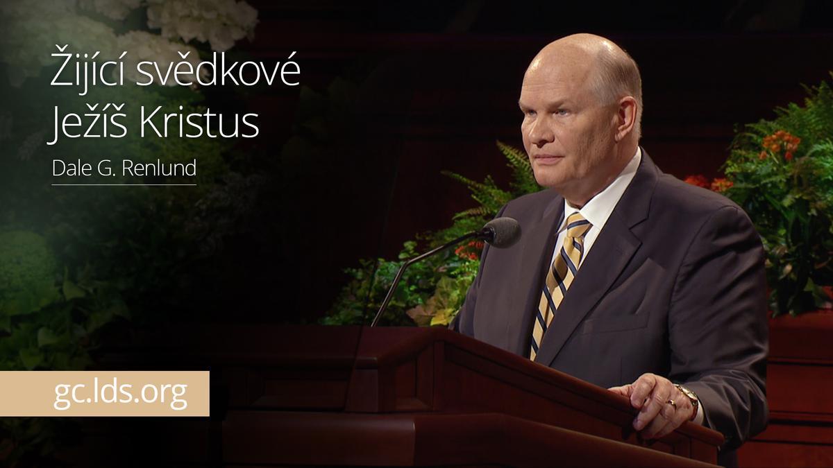 Žijící svědkové Ježíše Krista – starší Renlund