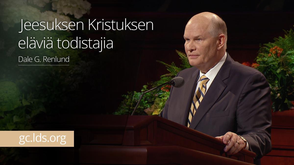 Jeesuksen Kristuksen eläviä todistajia – vanhin Renlund
