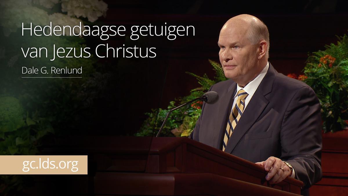 Hedendaagse getuigen van Jezus Christus – ouderling Renlund