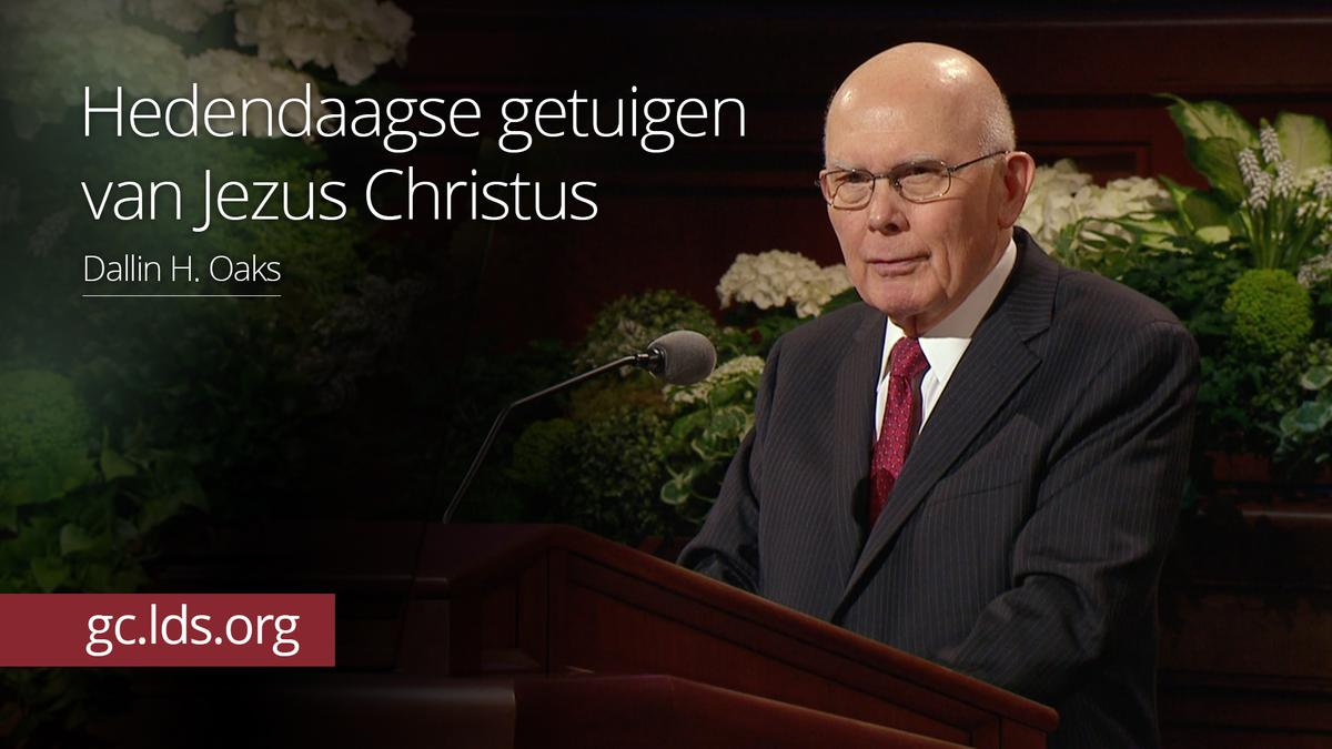 Hedendaagse getuigen van Jezus Christus – ouderling Oaks