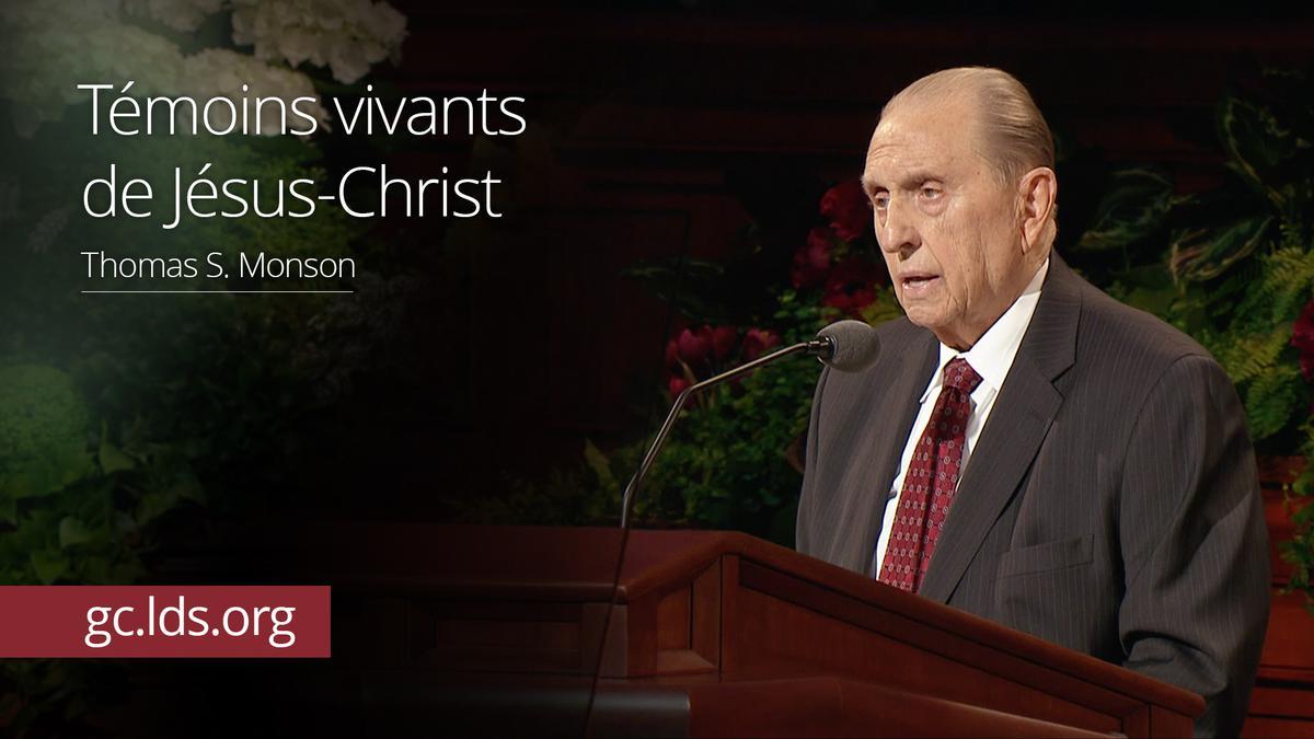 Témoins vivants de Jésus-Christ - ThomasS. Monson