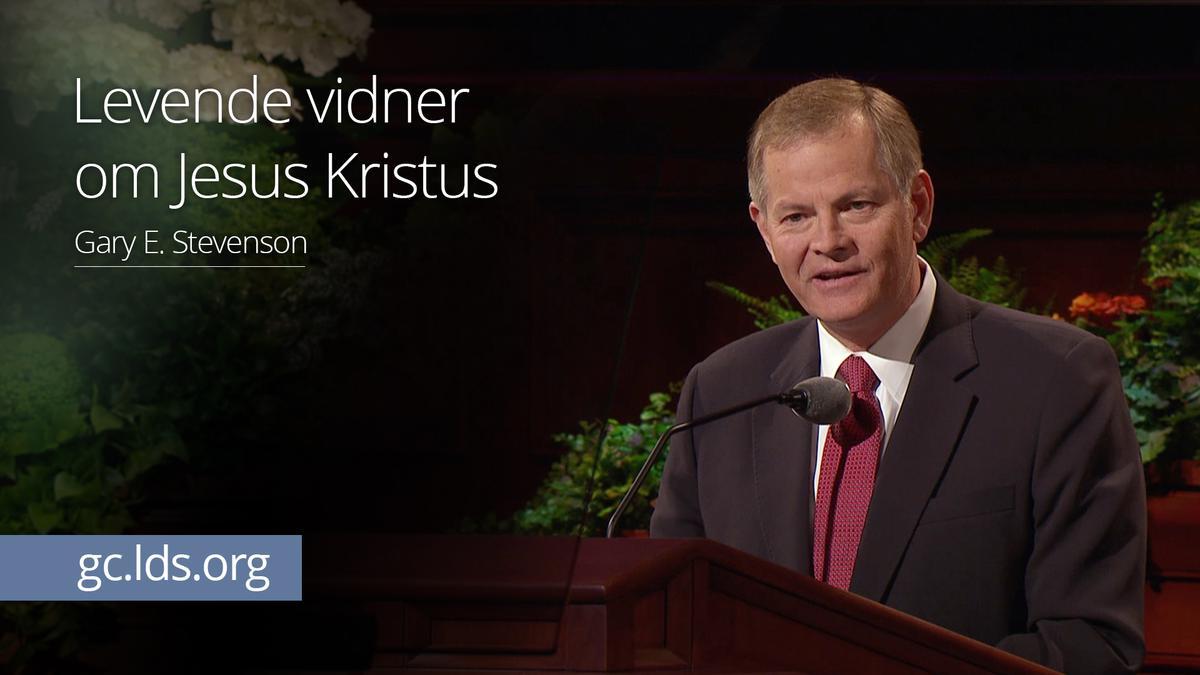 Levende vidner om Jesus Kristus – Ældste Stevenson