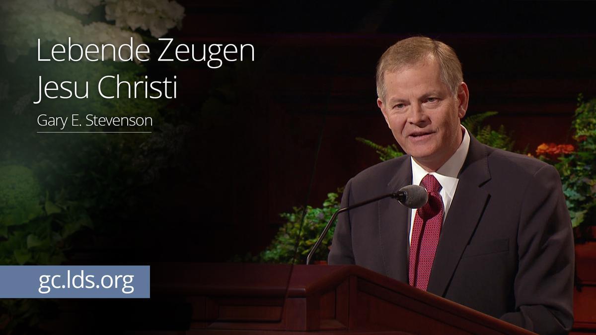 Lebende Zeugen Jesu Christi: Elder Stevenson
