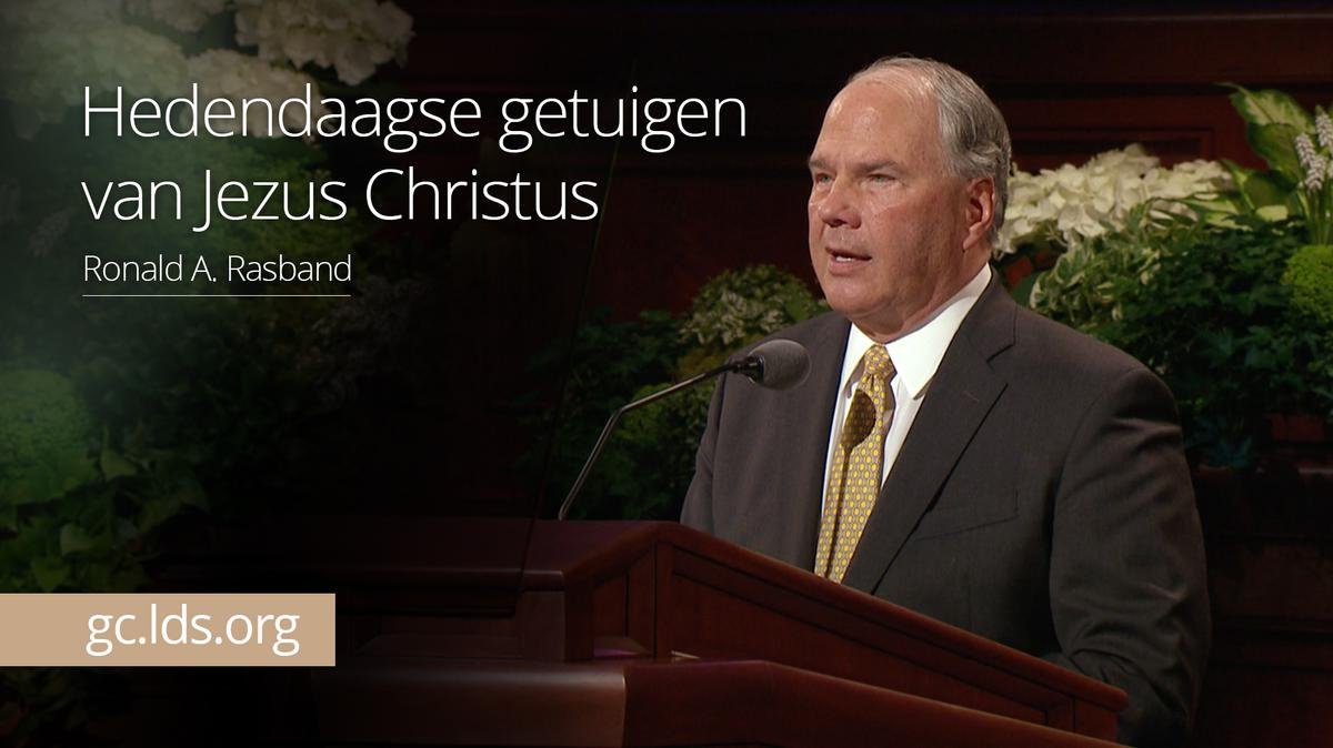Hedendaagse getuigen van Jezus Christus – ouderling Rasband