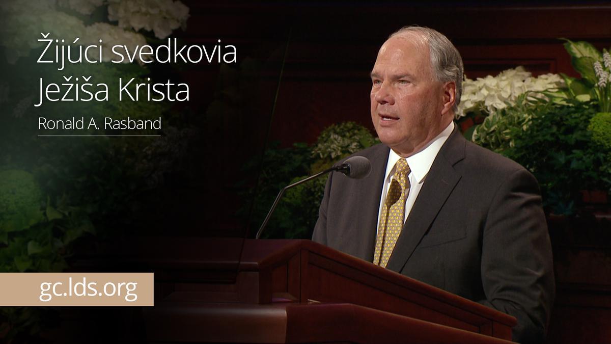 Žijúci svedkovia Ježiša Krista – Starší Rasband