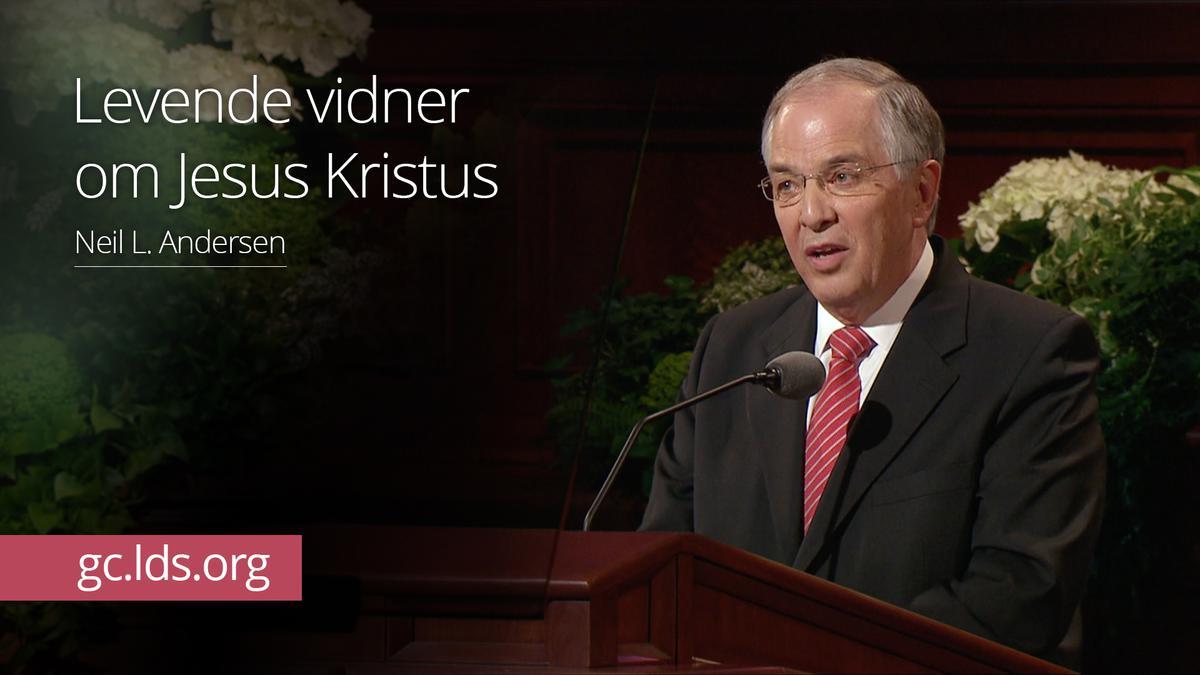 Levende vidner om Jesus Kristus – Ældste Andersen
