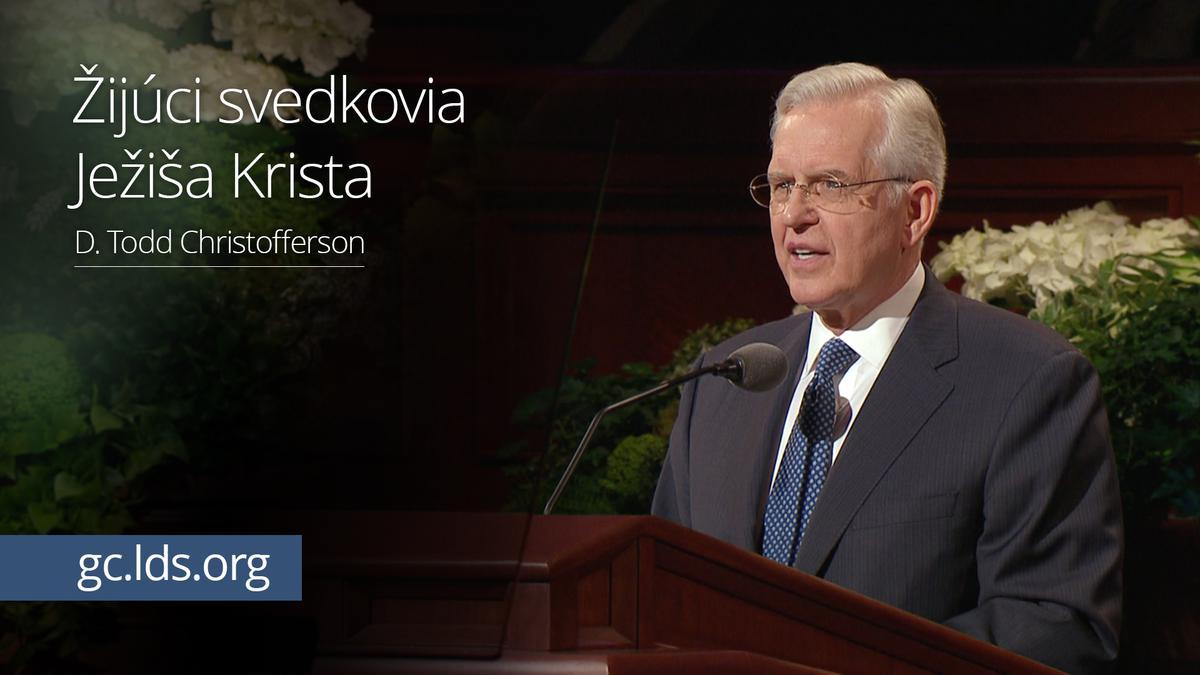 Žijúci svedkovia Ježiša Krista – Starší Christofferson