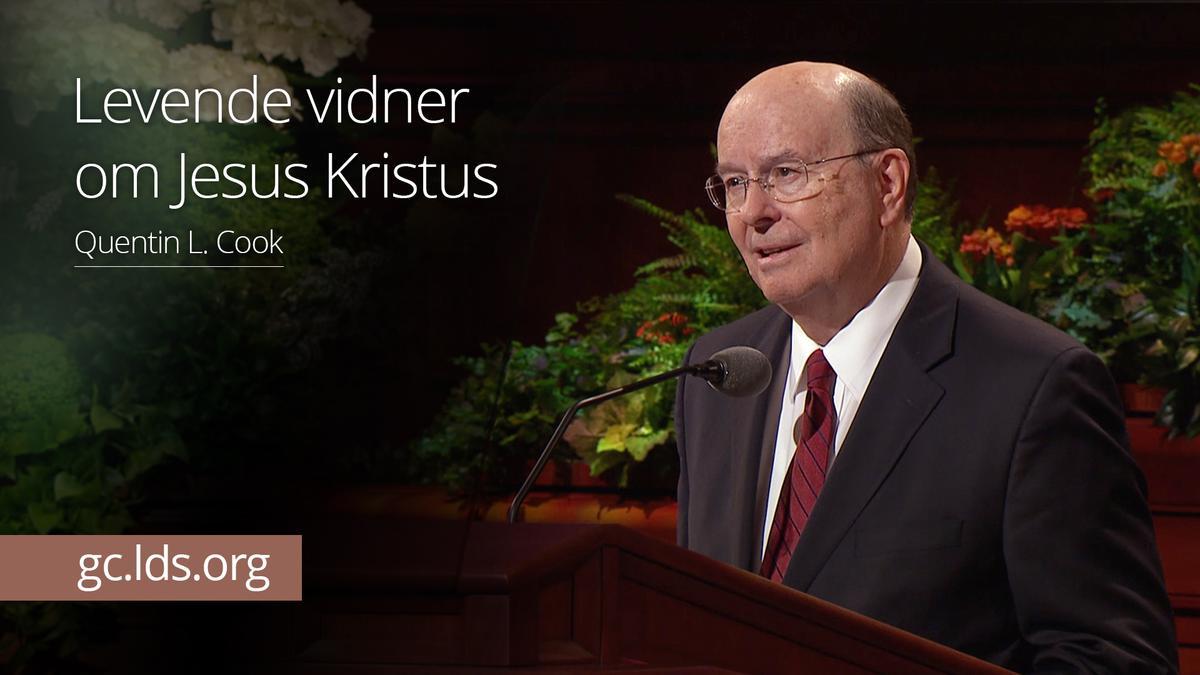 Levende vidner om Jesus Kristus – Ældste Cook