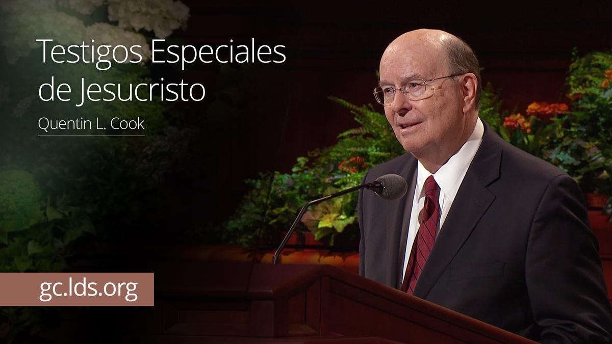 Testigos Especiales de Jesucristo – Élder Cook
