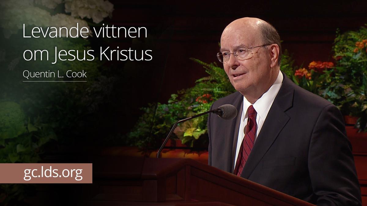 Levande vittnen om Jesus Kristus – Äldste Cook