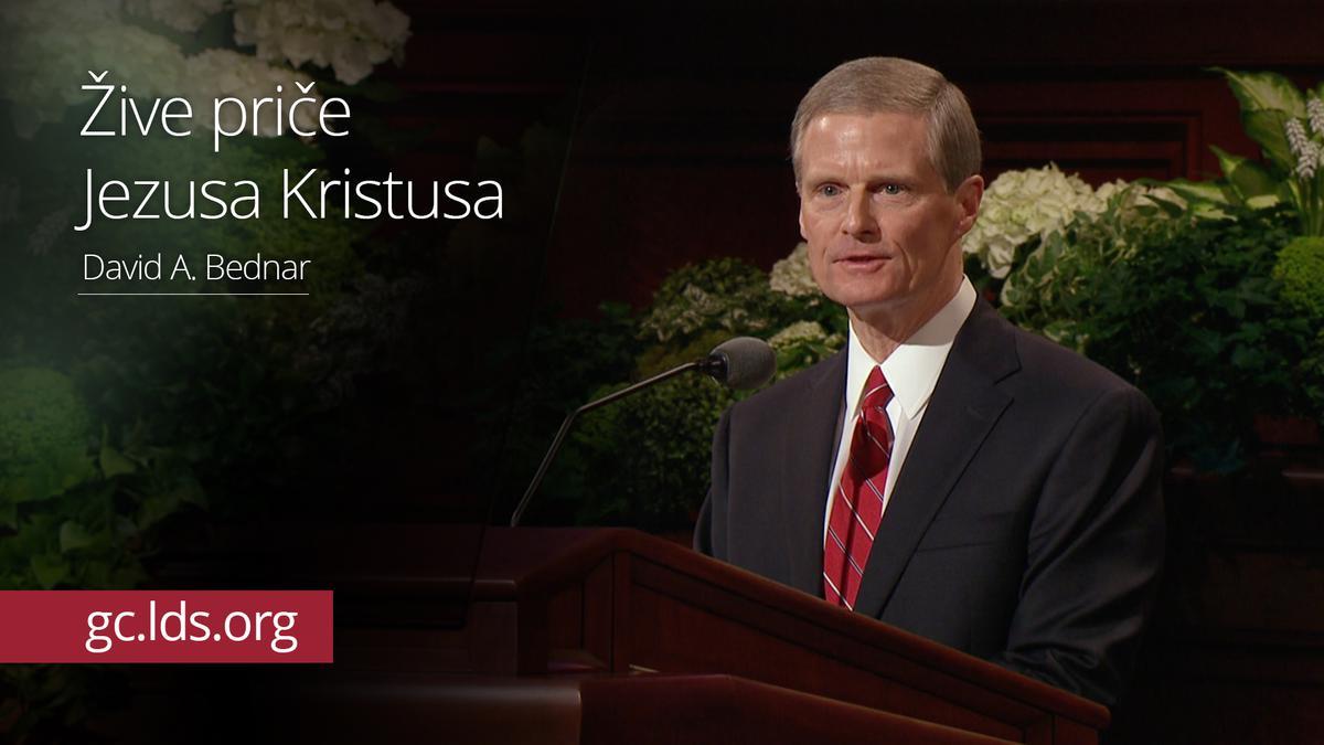 Žive priče Jezusa Kristusa - starešina Bednar