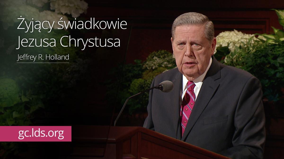 Żyjący świadkowie Jezusa Chrystusa – Starszy Holland