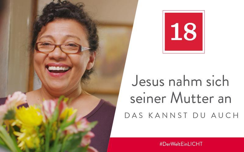 Jesus nahm sich seiner Mutter an – das kannst du auch