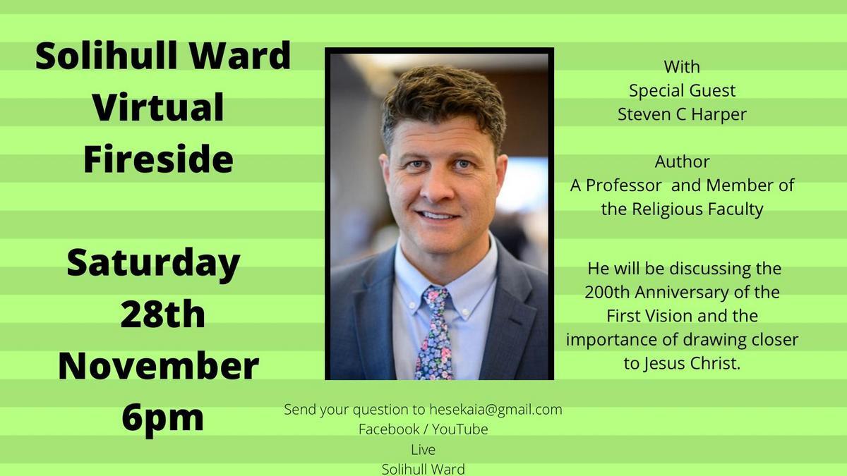 Fireside with Steven C. Harper - 28 November 2020 at 6pm