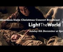 Aberdeen Stake Christmas Live Concert Broadcast at 6pm