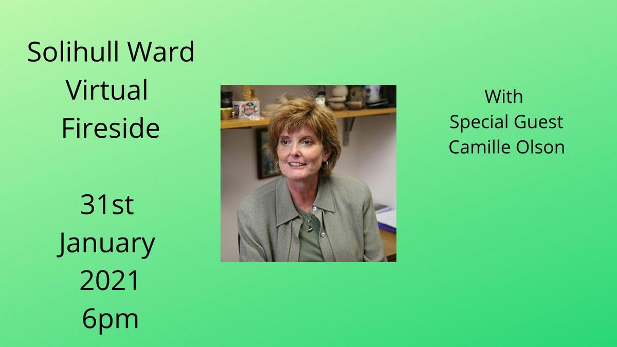 Solihull Fireside with Camille Olson - 31 Jan 2021 at 6pm