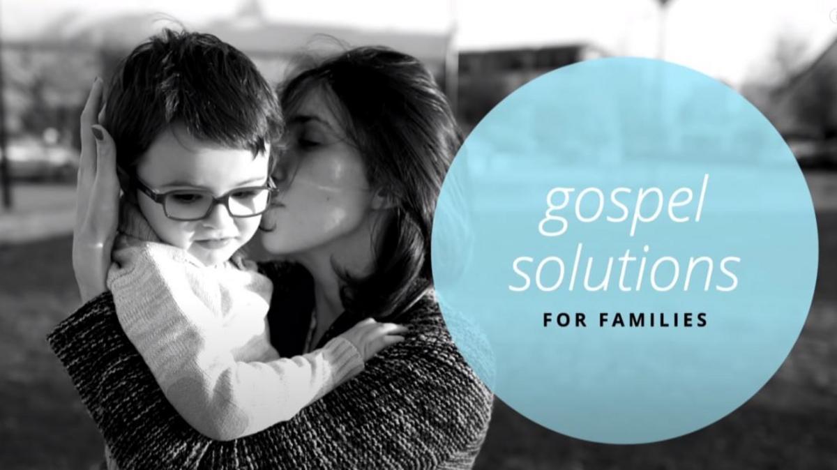 GospelSolutionsForFamilies